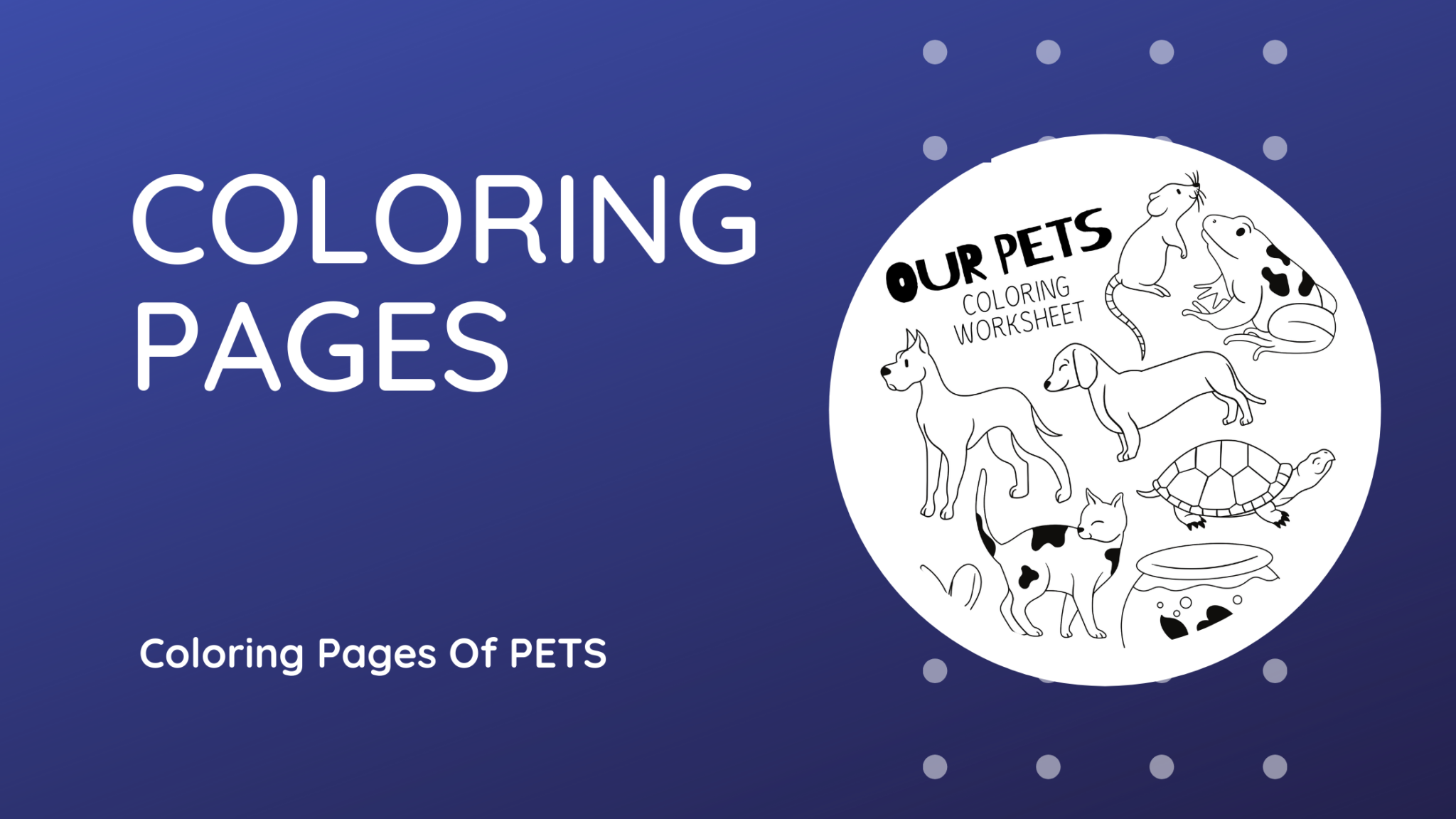 Coloring Pages of Pet Animals