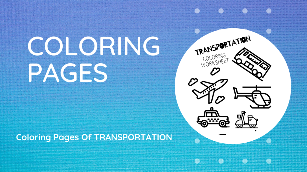 Coloring Pages of Transportation