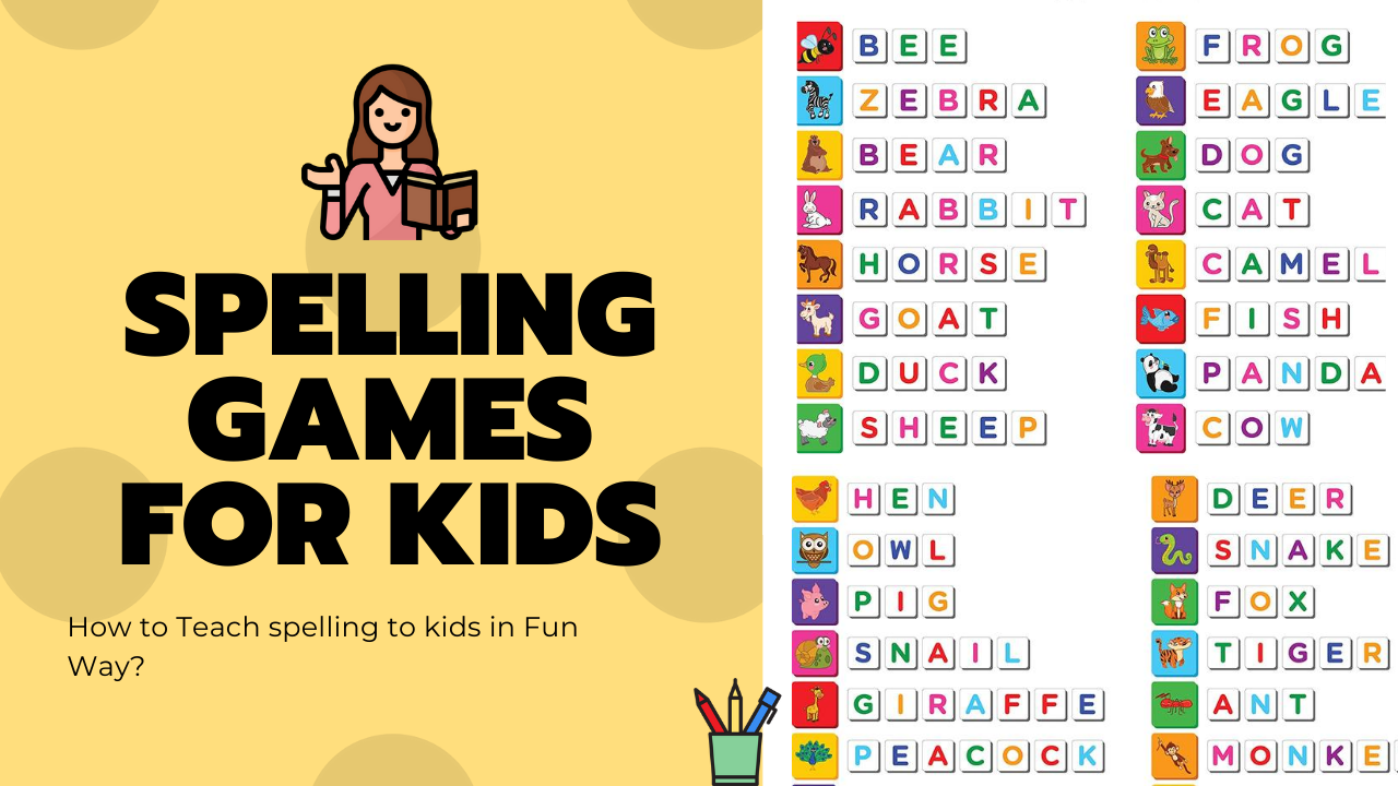 Best Spelling Games for Kids India 2020