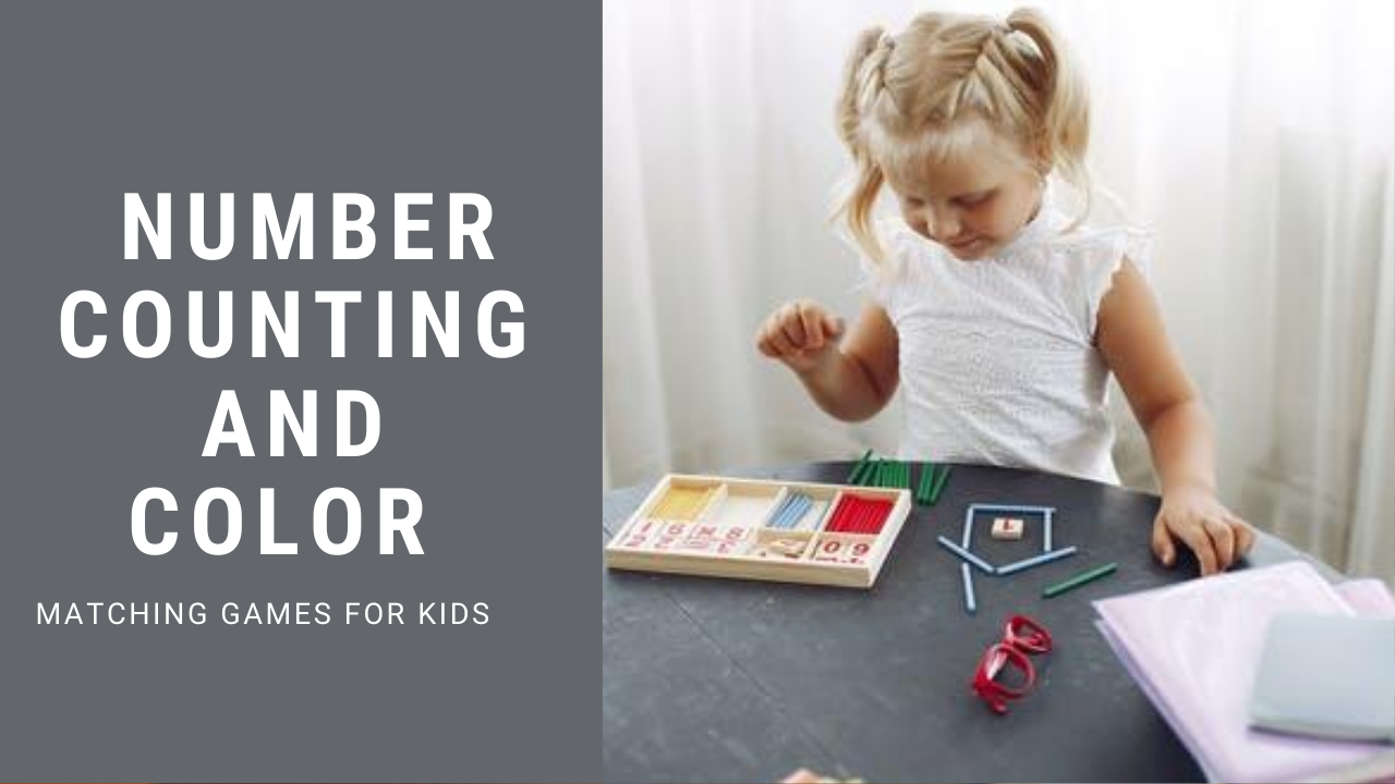 Number Counting and Color Matching Games for Preschoolers( 3 -Year-Old)